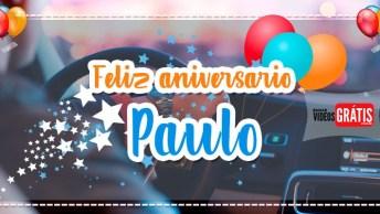 Mensagem De Aniversário Personalizada Com Nome Grátis - Parabéns Paulo!