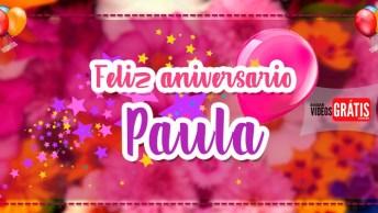 Parabéns Paula, Muito Amor, Saúde E Paz!