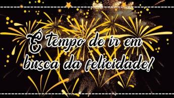 Mensagem De Ano Novo Em Família. É Tempo De Ir Em Busca Da Felicidade!