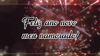 Mensagem De Ano Novo Para Namorado, Deseje Ao Seu Amor Um Feliz 2019