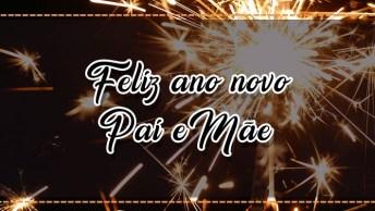 Mensagem De Ano Novo Para Pai E Mãe, Para Compartilhar Na Virada Do Ano