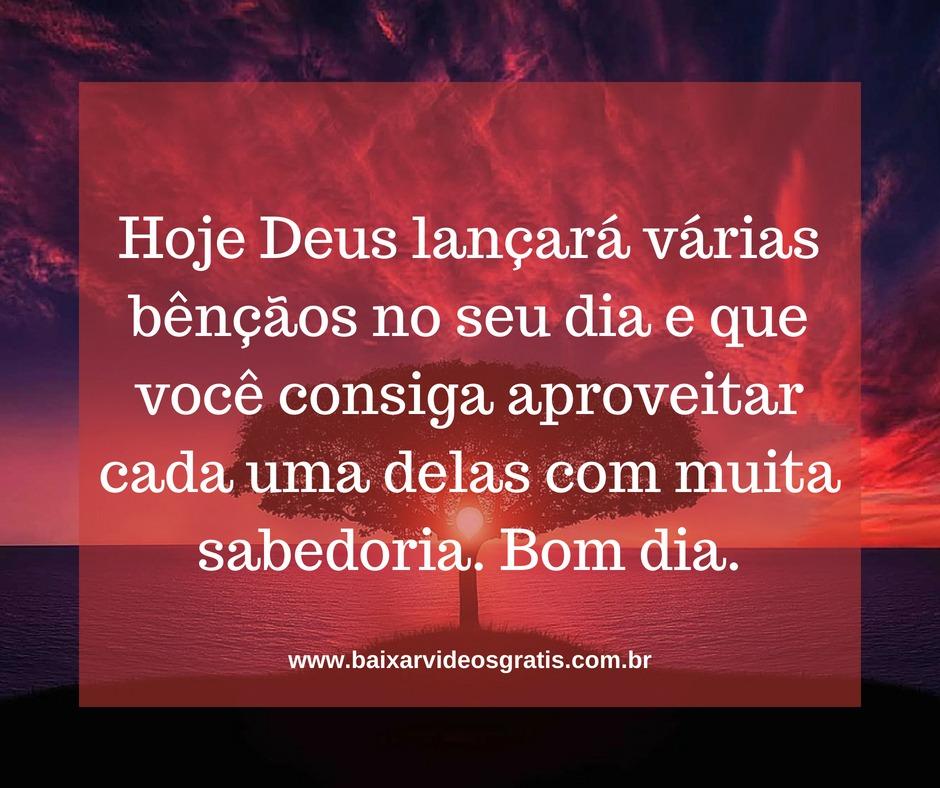 Mensagem de bom dia, hoje Deus lançará várias bênçãos no seu dia