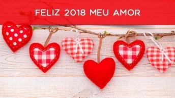 Mensagem De Feliz 2018 Para O Amor De Sua Vida! Envie Agora Mesmo!