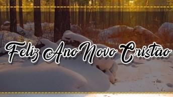 Mensagem De Feliz Ano Novo Cristão. Tudo Tem A Hora Certa Para Acontecer!