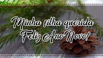 Mensagem De Feliz Ano Novo Para Filha. Minha Filha Querida Feliz Ano Novo!