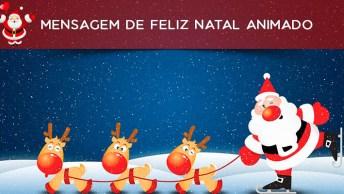 Mensagem De Feliz Natal Animada, Envie Para Seu Amigos, Eles Vão Gostar!