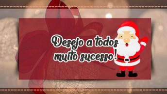Mensagem De Feliz Natal, Desejo A Todos Muito Sucesso, Paz, Amor E Saúde!