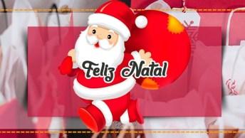 Mensagem De Feliz Natal E Ano Novo, Uma Mensagem Muito Bonita!