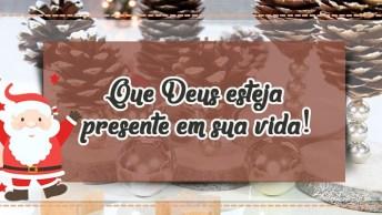 Mensagem De Feliz Natal E Feliz Ano Novo, Que Deus Esteja Presente Em Sua Vida!