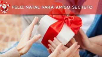 Mensagem De Feliz Natal Para Amigo Secreto, Olha Só Que Linda Mensagem!