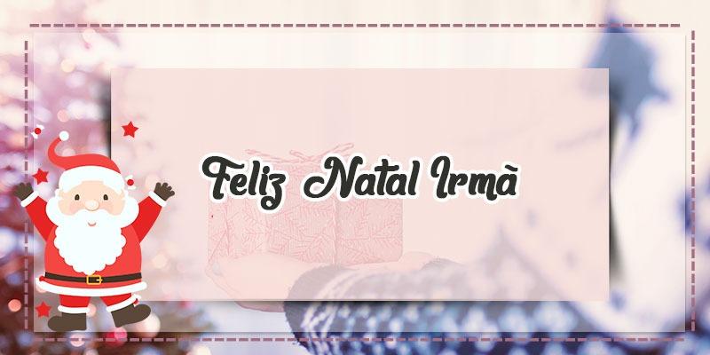Feliz Ano Novo Para Irmã Que Deus Abençoe Sua Casa E Sua: Mensagem De Feliz Natal Para Irmã Querida! Você É Muito