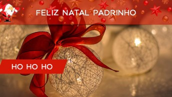 Mensagem De Feliz Natal Para Padrinho, Obrigado Por Estar Ao Meu Lado!