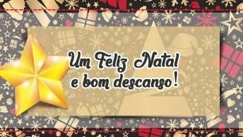 Mensagem De Final De Semana De Natal! Um Feliz Natal E Bom Descanso!