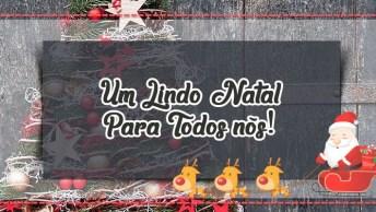 Mensagem De Natal A Família - Um Lindo Natal Para Todos Nós!