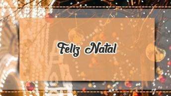 Mensagem De Natal Baixar - Vídeo Com Mensagem De Natal De Graça!