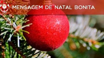 Mensagem De Natal Bonita Para Amigo Ou Amiga Especial, Envie Agora Mesmo!