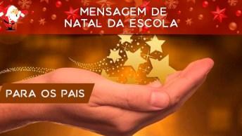 Mensagem De Natal Da Escola Para Os Pais Dos Alunos. Feliz Natal A Todos!