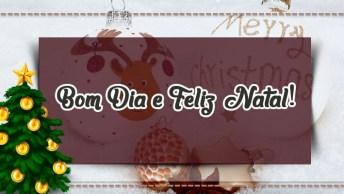 Mensagem De Natal De Bom Dia - Vamos Começar O Dia Com Mensagens!