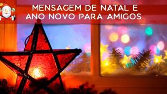 Mensagem De Natal E Ano Novo Para Amigos, Um Ano Cheio De Esperança!