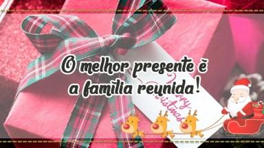 Mensagem De Natal Família - O Melhor Presente É A Família Reunida!
