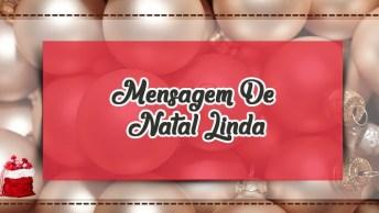 Mensagem De Natal Linda - Envie Aos Seus Amigos Pelo Whatsapp!