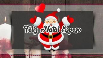 Mensagem De Natal Marido - Que O Papai Noel Lhe Dê Muitos Pacotes!