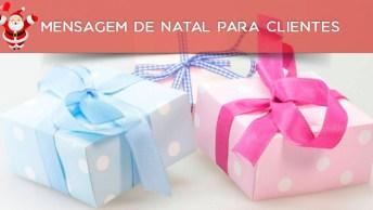 Mensagem De Natal Para Clientes - Envie Pelo Whatsapp!
