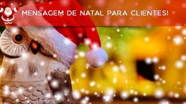 Mensagem De Natal Para Clientes! Que Seu Natal Seja Abençoado E Cheio De Paz!