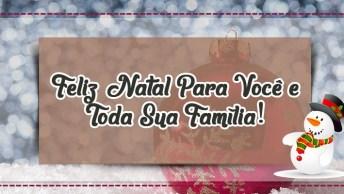 Mensagem De Natal Para Facebook - Feliz Natal Para Você E Toda Sua Família!