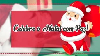 Mensagem De Natal Para Os Amigos - Celebre O Natal Com Paz!