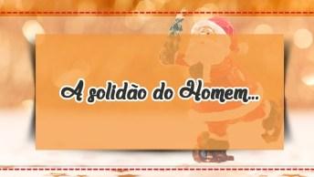 Mensagem De Natal Que Fala Sobre Solidão, Para Compartilhar No Facebook!