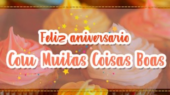 Mensagem De Parabéns - Feliz Aniversario Recheado De Coisas Boas!