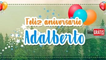 Mensagem De Parabéns Para Adalberto! Baixe Grátis E Faça Este Dia Mais Feliz!