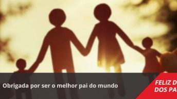 Mensagem Dia Dos Pais Esposa Para Marido! Obrigada Por Ser O Melhor Pai Do Mundo