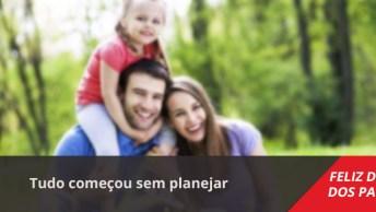Mensagem Dia Dos Pais Para Namorado, Tudo Começou Sem Planejar, Sem Esperar. . .