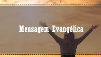 Mensagem Evangélica Para Aqueles Dias Em Que Nem Tudo Vai Bem. . .