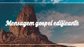 Mensagem Gospel Edificante - Não Importa Quanto Tempo Demore. . .