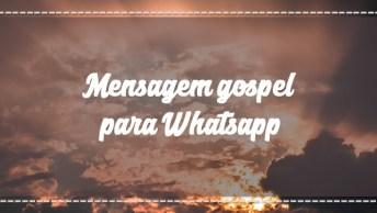 Mensagem Gospel Para Whatsapp - Deus, Se Um Dia Eu Estiver A Perder A Esperança!