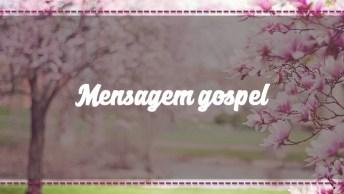 Mensagem Gospel Que Fala Sobre A Existência De Deus, Confira!