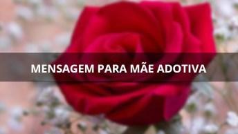 Mensagem Para Mãe Adotiva, Envie Para Sua Mãe De Coração!