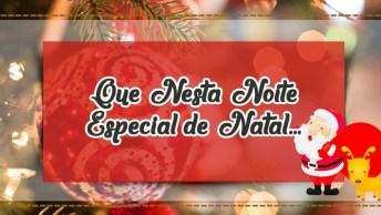 Mensagem Para Noite Especial De Natal, Compartilhe No Facebook!