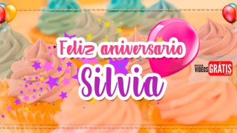 Mensagem Personalizada De Aniversário Para Silvia, Parabéns A Você!