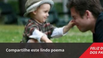 Mensagens Dia Dos Pais Evangélica, Compartilhe Este Lindo Poema!