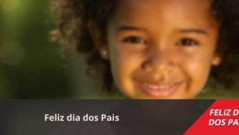 Mensagens Dia Dos Pais Infantil, Para O Melhor Pai Do Mundo!