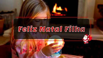 Mensagens e Vídeos de Natal para Filha