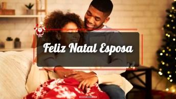 Mensagens e Vídeos de Natal para Esposa