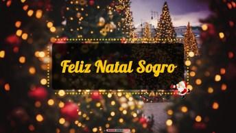 Mensagens e Vídeos de Natal para Sogro