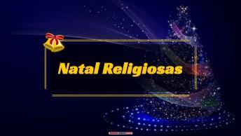 Mensagens e Vídeos de Natal Religiosa
