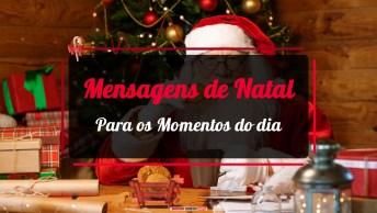Mensagens e Vídeos de Natal para Momentos do Dia