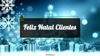 Mensagens e Vídeos de Natal para Clientes